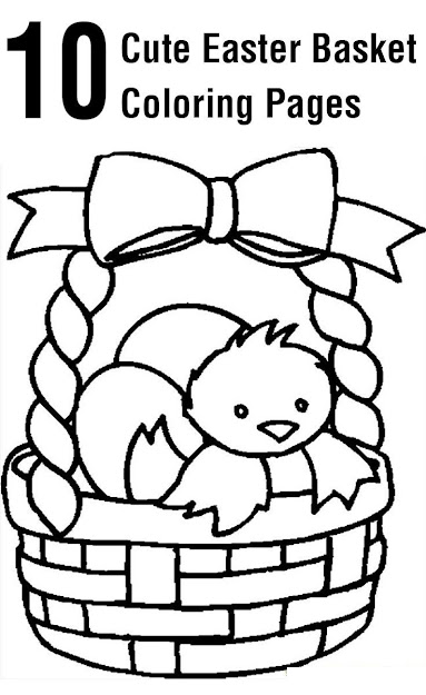 Cute Easter Basket Coloring Pages For Your Toddler Easter Easter Easter  Ideas Easter Crafts