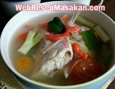 Sup Ikan Kakap Kuah Bening, resep sup ikan kakap kuah bening,