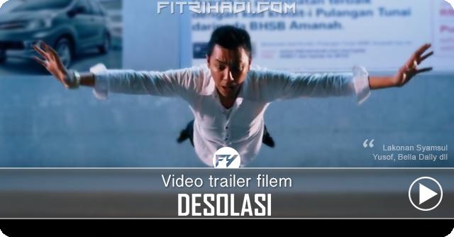 Video Trailer Filem Desolasi Lakonan Syamsul Yusof