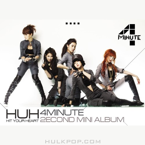 4Minute – Hit Your Heart – The 2nd Mini Album (FLAC + ITUNES PLUS AAC M4A)