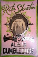 Vita e menzogne di Albus Silente, di Rita Skeeter