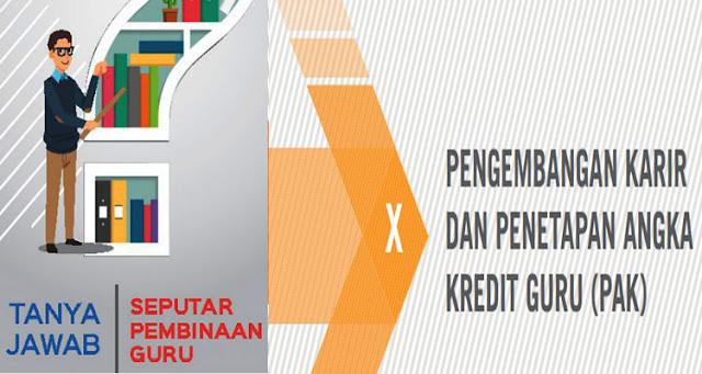 Panduan Tanya Jawah Pengembangan Karir Dan Penetapan Angka Kredit Guru  (PAK) Sekolah Menengah Pertama (SMP) Terlengkap
