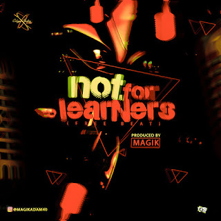 Magik – Not For Learners (Free Beat)