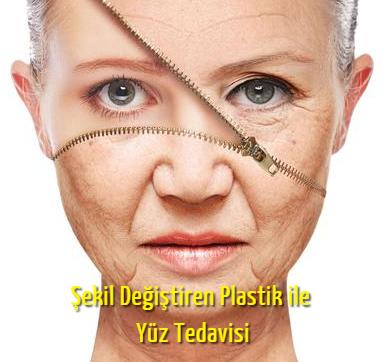 Şekil Değiştiren Plastik ile Yüz Tedavisi