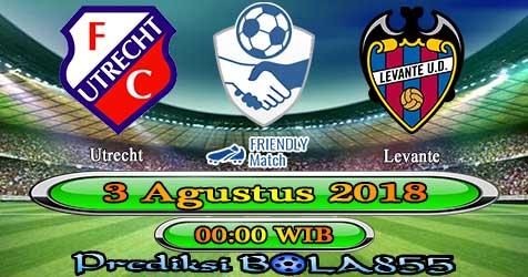 Prediksi Bola855 Utrecht vs Levante 3 Agustus 2018
