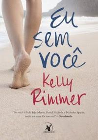 [Resenha] Eu sem você - Kelly Rimmer