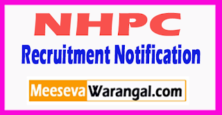 NHPC National Hydroelectric Power Corporation Recruitment Notification 2017 Last Date 28-07-2017