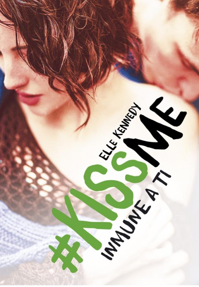 #KissMe 3 - Inmune a ti