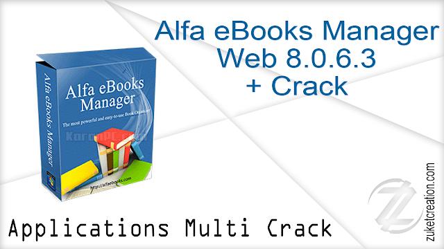 Alfa eBooks Manager Web 8.0.6.3 + Crack