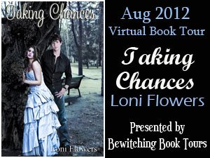 Blog Tour: Taking Chances by Loni Flowers *Review & Guest Post*