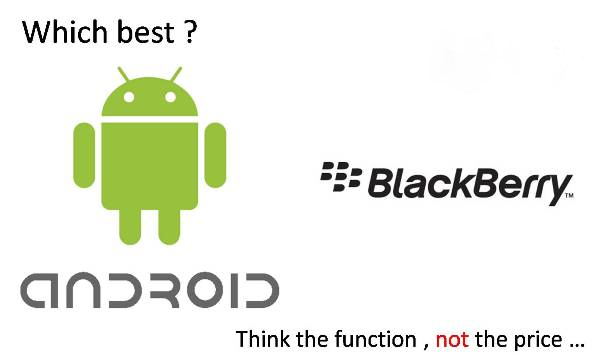 Android vs Blackberry : Pilih Mana?