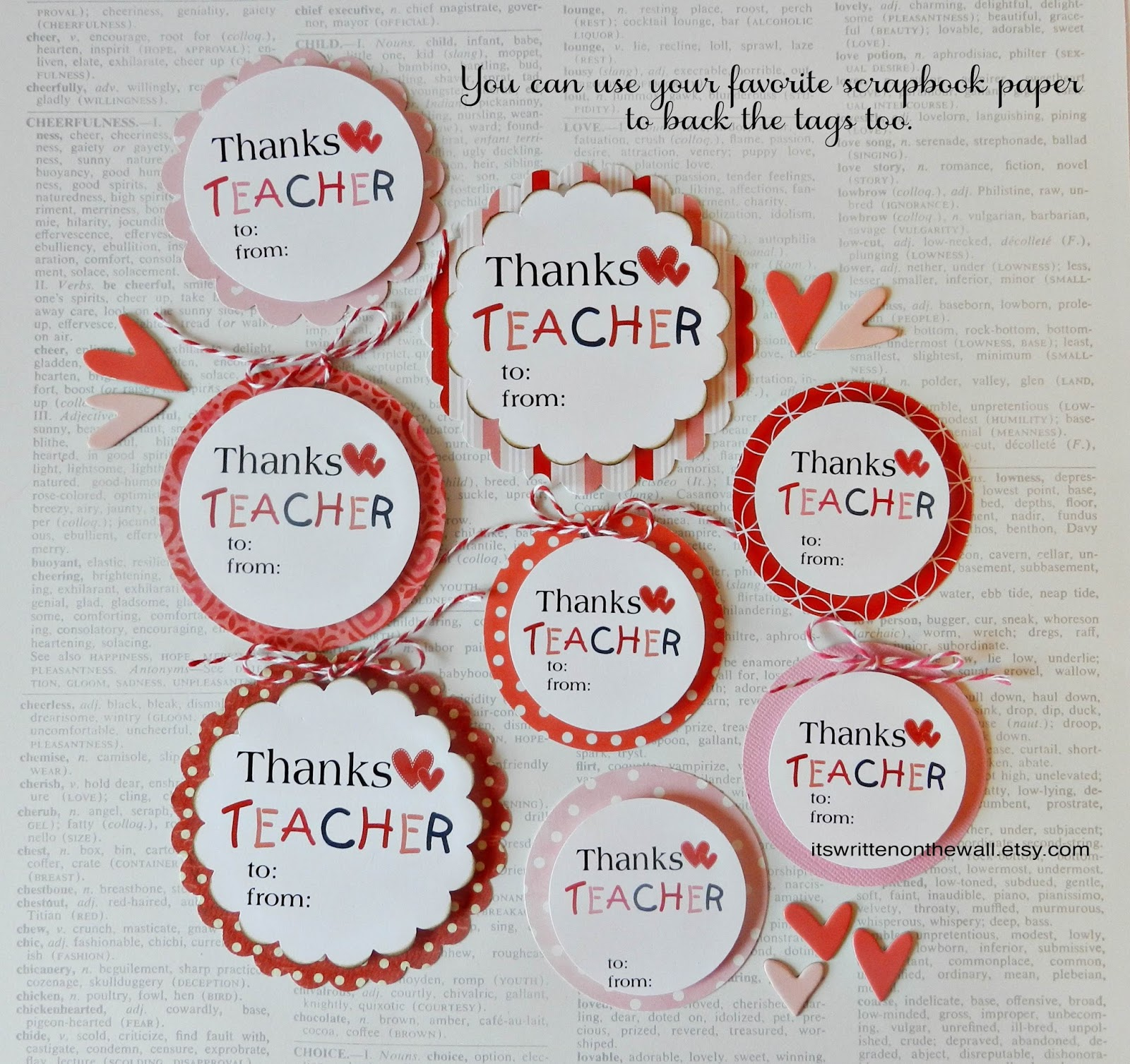 Scrapbook ideas for teachers - If You Would Rather Use Other Scrapbook Paper Behind The Tags They Will Look Great Too Above Are Just Some Samples Of Our Favorite Paper Backing The Tags