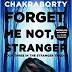 Forget Me Not stranger by Novoneel Chakraborty