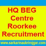 HQ BEG Centre Roorkee Recruitment