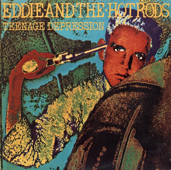 Disco EDDIE & THE HOT RODS - Teenage depression