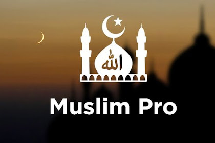Download Aplikasi Ramadhan 2018 MUSLIM PRO