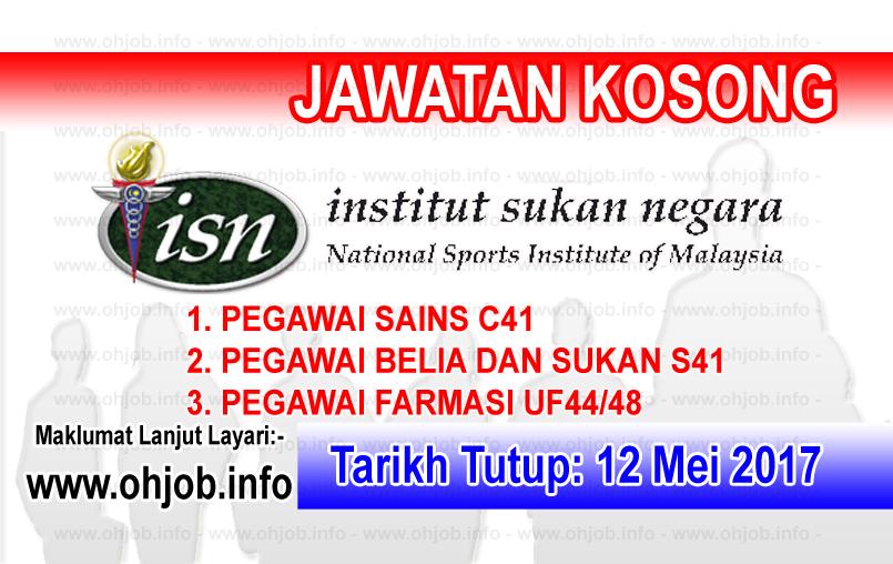 Jawatan Kerja Kosong ISN - Institut Sukan Negara logo www.ohjob.info mei 2017