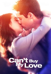 Watch Can't Buy My Love Online Free in HD