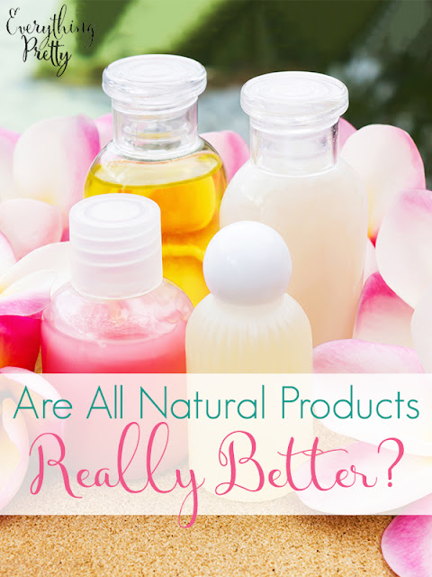 Are All-Natural Products Really Better?