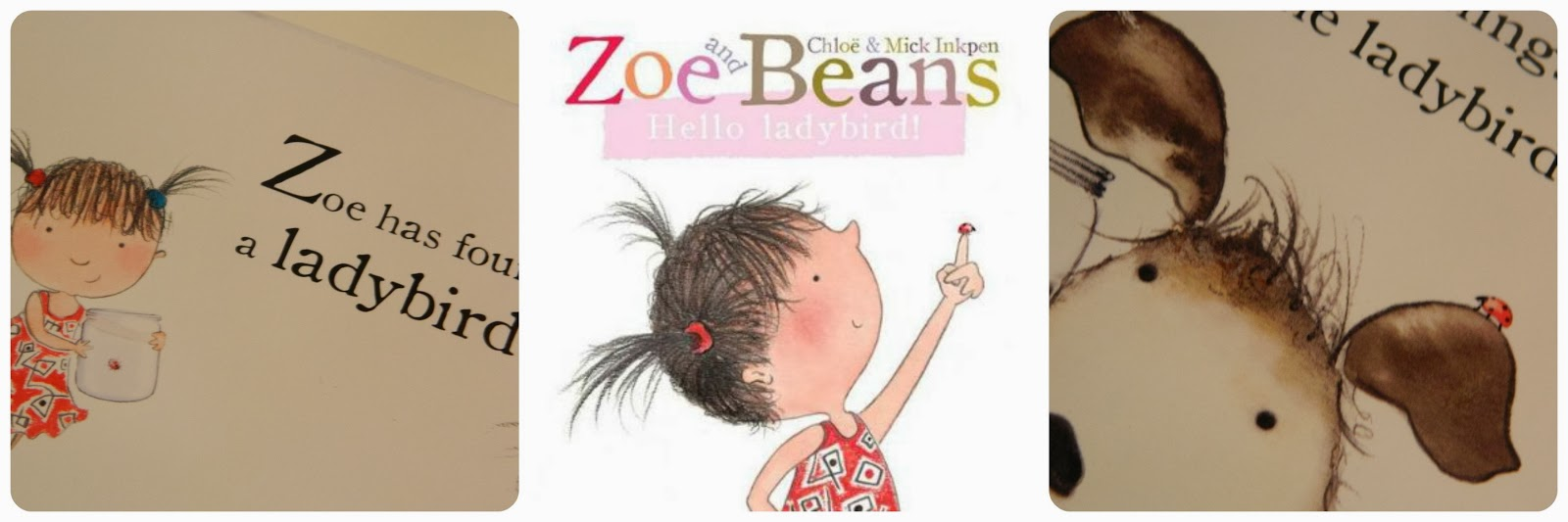 Zoe and Beans Hello Ladybird Board Book
