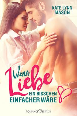 http://www.romance-edition.com/programm-2017/wenn-liebe-ein-bisschen-einfacher-waere-von-kate-lynn-mason/