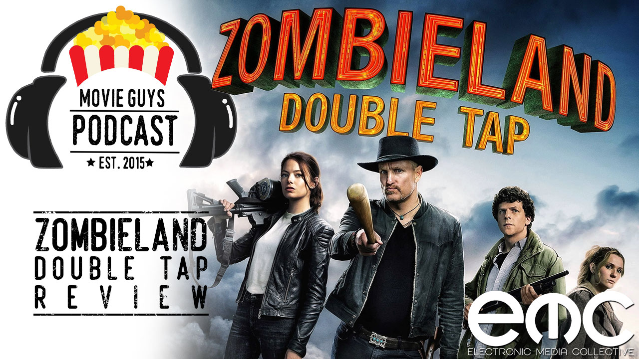 Movie Guys Podcast – Zombieland Double Tap Review