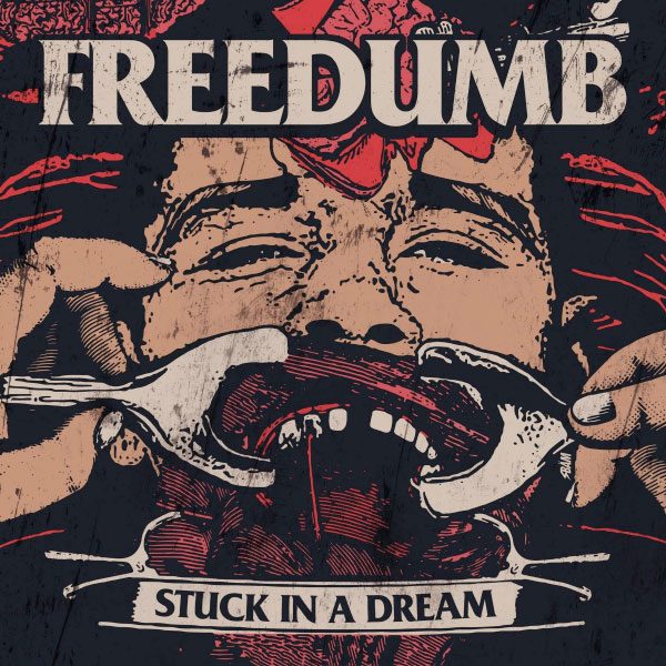 """Freedumb stream new song """"Stuck In A Dream"""""""