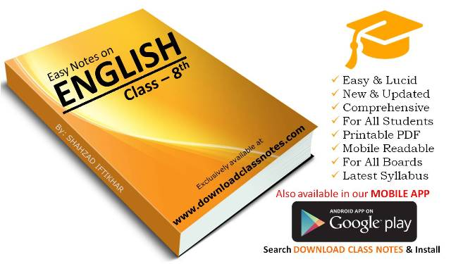 English Notes for 8th Class / VIII for all Islamabad Model Schools & Colleges