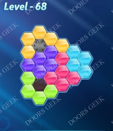 Block! Hexa Puzzle [6 Mania] Level 68 Solution, Cheats, Walkthrough for android, iphone, ipad, ipod