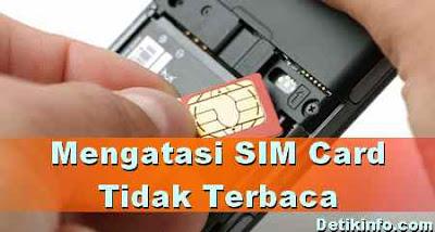 Mengatasi SIM Card HP Android Error tidak Terbaca
