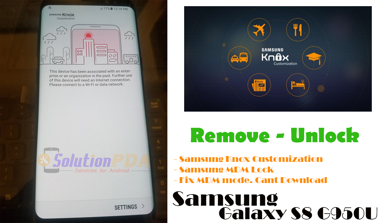 Remove Samsung Knox Customization Samsung S8 G950U G950U1 Success
