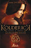 http://lachroniquedespassions.blogspot.fr/2015/08/kolderick-tome-1-la-fille-du-dashi.html