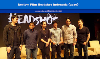Review Film Headshot Indonesia (2016)
