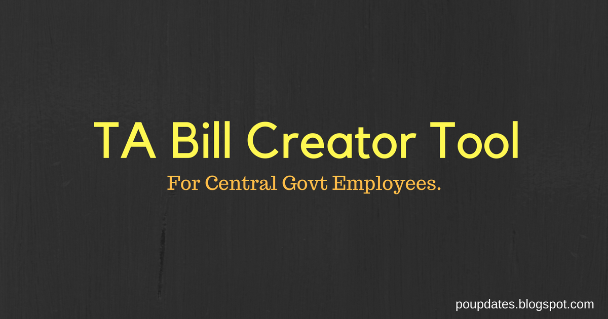ta bill creator tool for central government employees india post