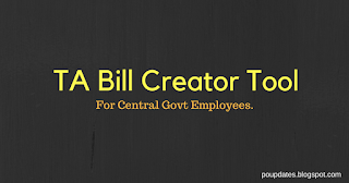 TA BILL Creator Tool For Central Government Employees