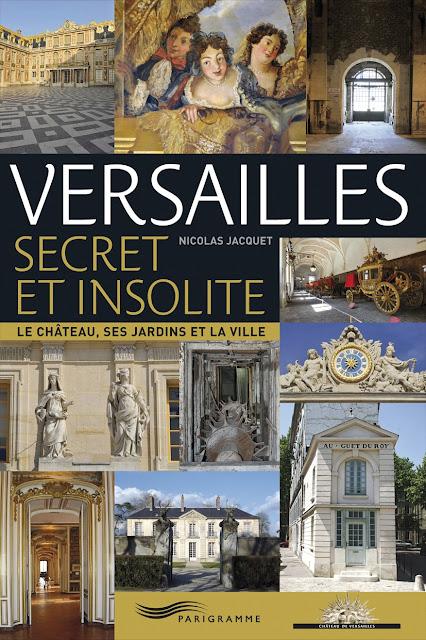 Versailles Secret et Insolite Nicolas B. Jacquet