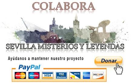 COLABORA CON EL PROYECTO SEVILLA MISTERIOS Y LEYENDAS