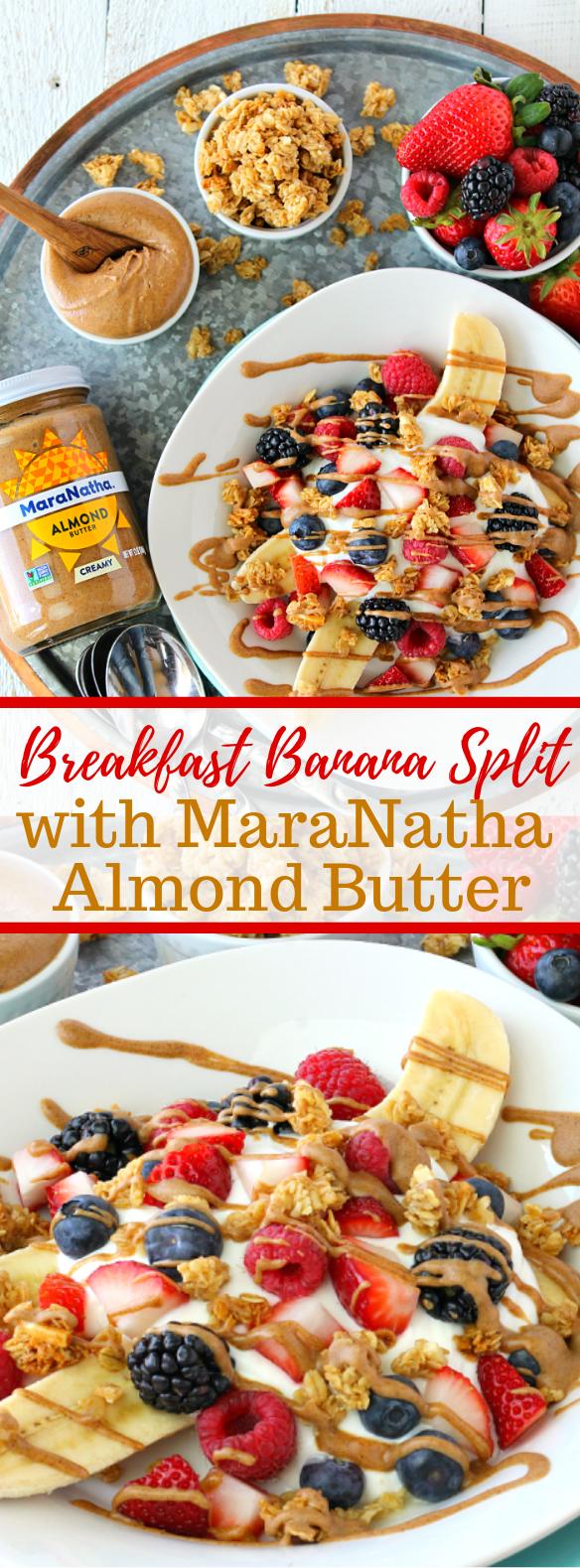Breakfast Banana Split w/ MaraNatha Almond Butter #healthy #breakfast