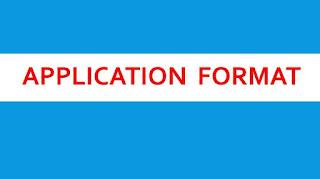 APPLICATION FORMAT,SCHOOL LETTER FORMAT, letter format