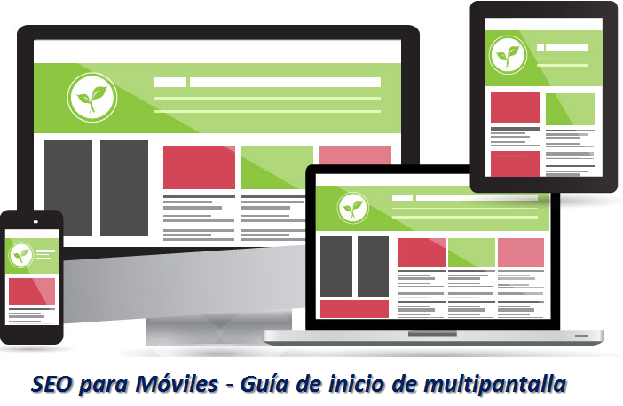 SEO para Móviles - Guía de inicio de multipantalla