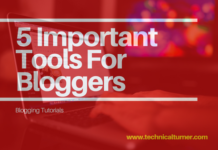 5 Important Tools for Every Blogger