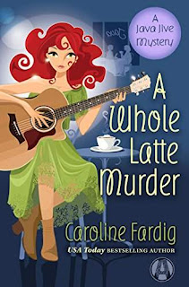 A Whole Latte Murder: A Java Jive Mystery by Caroline Fardig