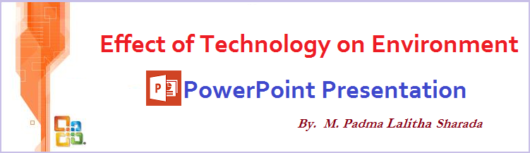 Effect of Technology on Environment PPT(PowerPoint