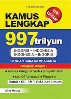 Kamus Lengkap 997 Trilyun Inggris >< Indonesia Index | Rp. 28.500,-
