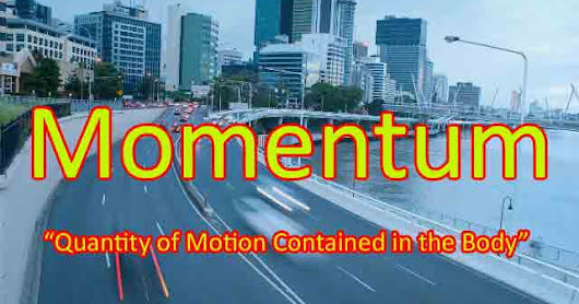 Momentum: Definition [formula,units,equation,linear momentum,examples]