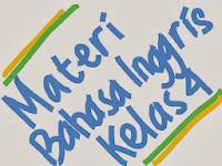 Materi Pelajaran Bahasa Inggris SD Kelas  Materi Pelajaran Bahasa Inggris SD Kelas 4