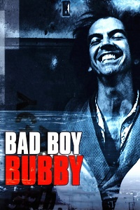 Watch Bad Boy Bubby Online Free in HD