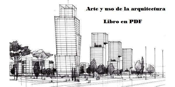 arte y uso de la arquitectura pdf tiempo de leer