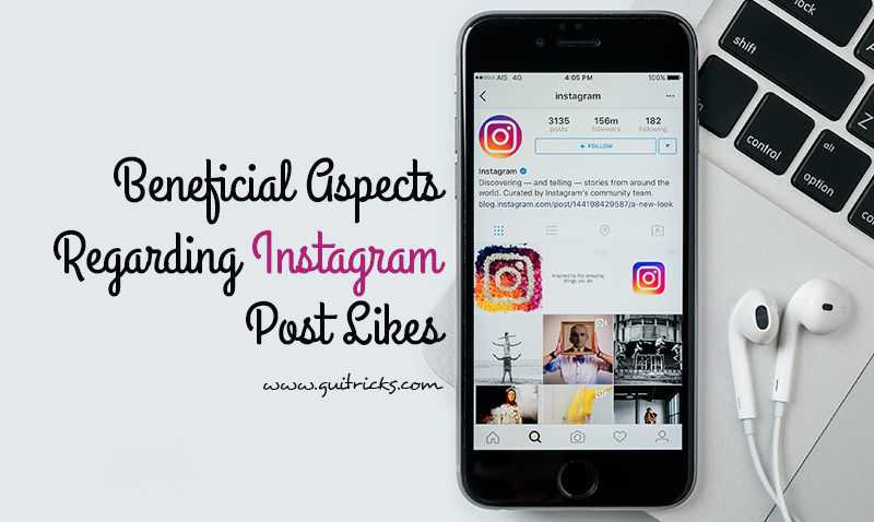 Beneficial Aspects Regarding Instagram Post Likes