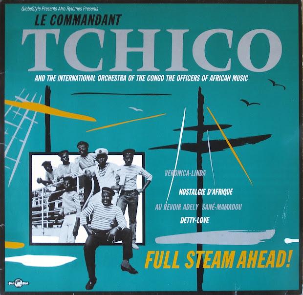 Rhythm Connection Le Commandant Tchico - Full Steam